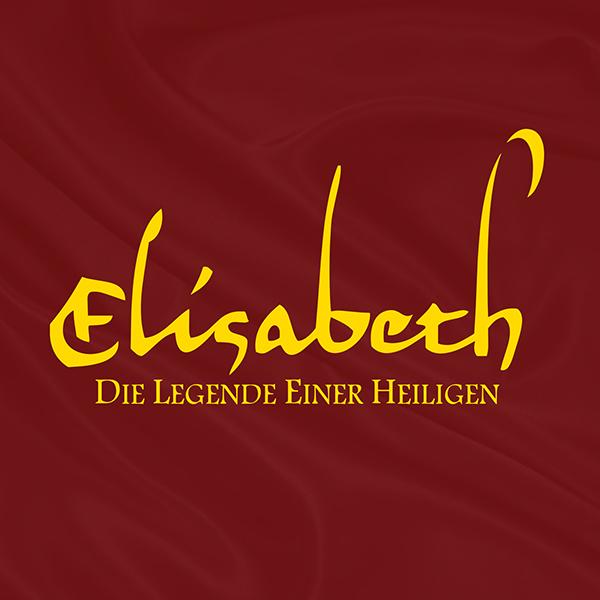 Elisabeth - Legende einer Heiligen